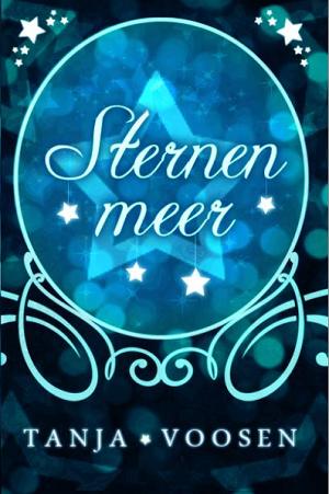 https://bambinis-buecherzauber.de/2015/04/rezension-sternenmeer-von-tanja-voosen/