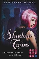 https://bambinis-buecherzauber.de/2016/08/rezension-shadow-twins-von-veronika/
