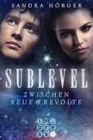 https://bambinis-buecherzauber.de/2017/11/rezension-sublevel-2-zwischen-reue-und-revolte/